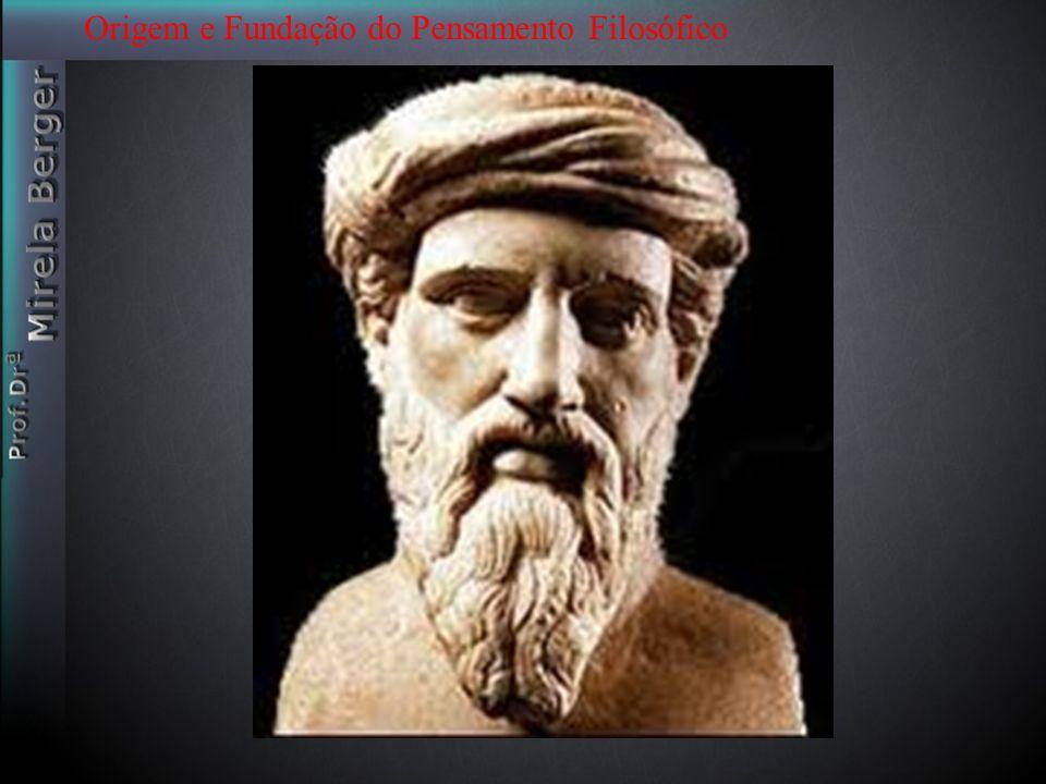 Origem e Fundação do Pensamento Filosófico Historiadores da filosofia afirmam que as colônias gregas da Magna Grécia foram a base sem a qual não poderiam realizar-se os mais altos esforços intelectuais e a filosofia é o mais alto desses esforços.