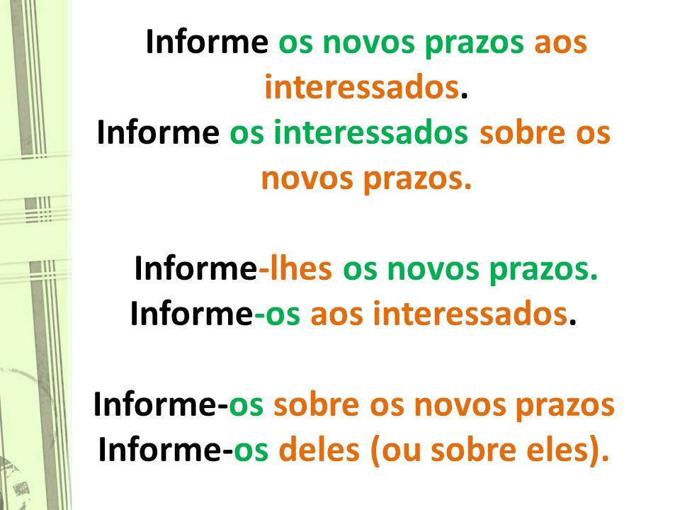 17 Os demais verbos do módulo serão estudados somente após as férias. Bons estudos e bom descanso!