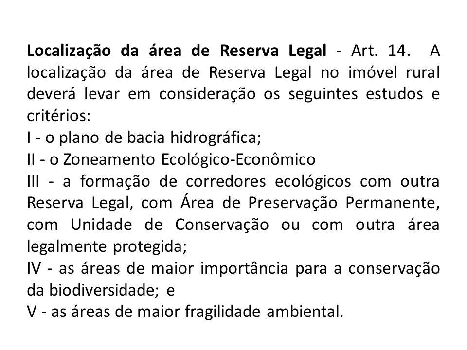 Localização da área de Reserva Legal - Art.14.