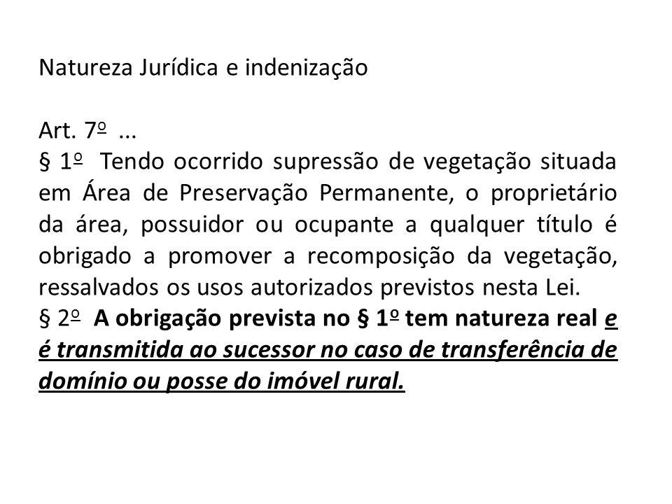 Natureza Jurídica e indenização Art.7 o...