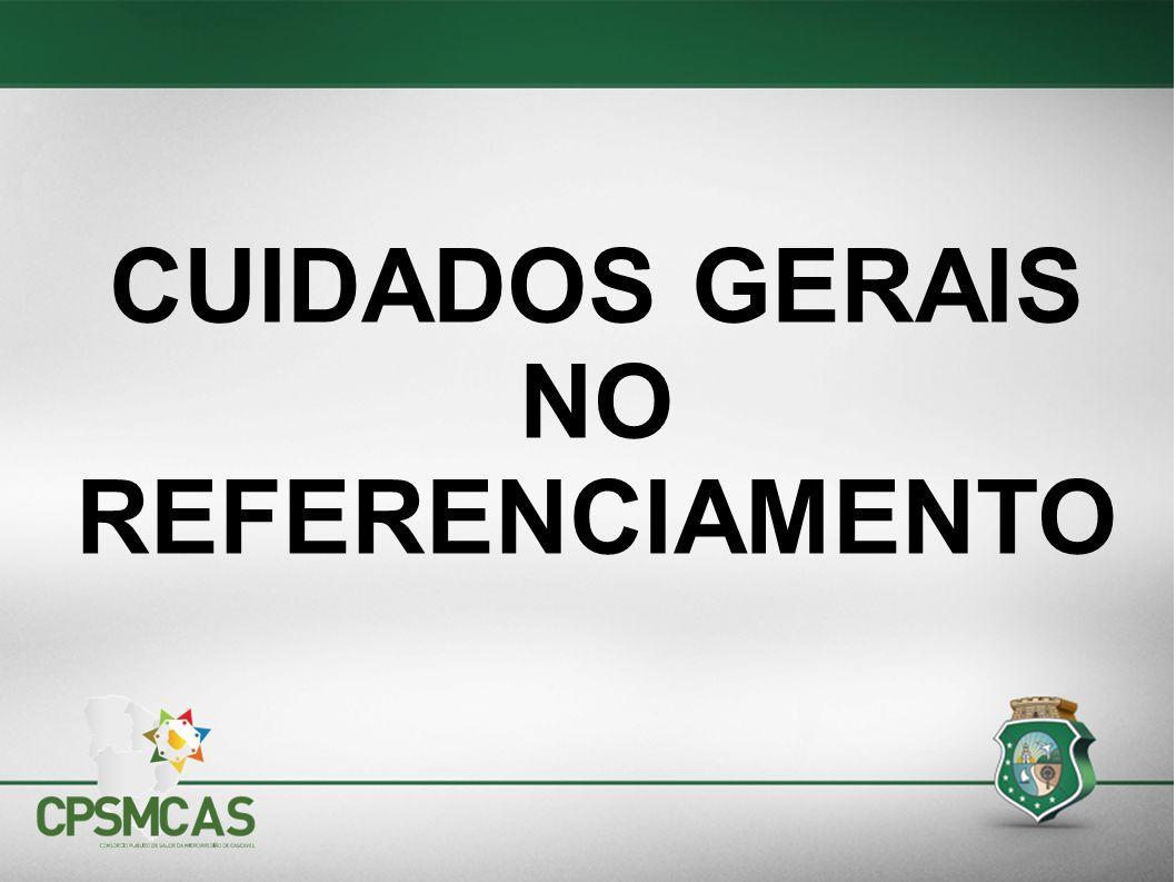 CUIDADOS GERAIS NO REFERENCIAMENTO