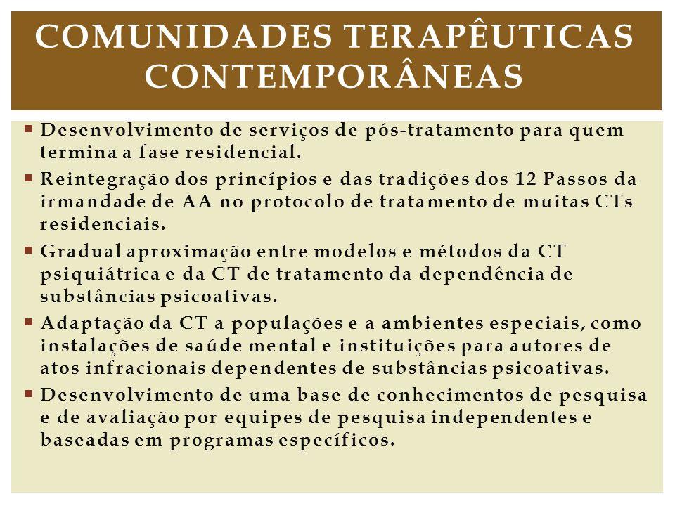 Desenvolvimento de serviços de pós tratamento para quem termina a fase residencial. Reintegração dos princípios e das tradições dos 12 Passos da irman