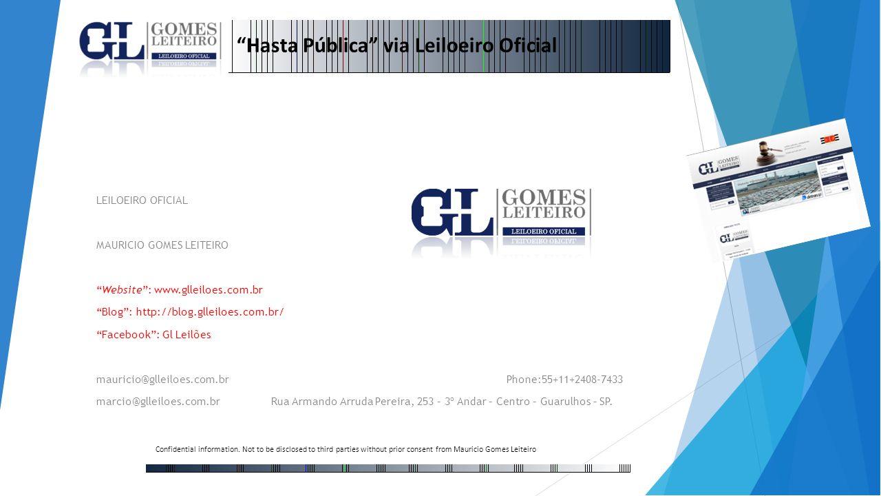 LEILOEIRO OFICIAL MAURICIO GOMES LEITEIRO Website: www.glleiloes.com.br Blog: http://blog.glleiloes.com.br/ Facebook: Gl Leilões mauricio@glleiloes.co