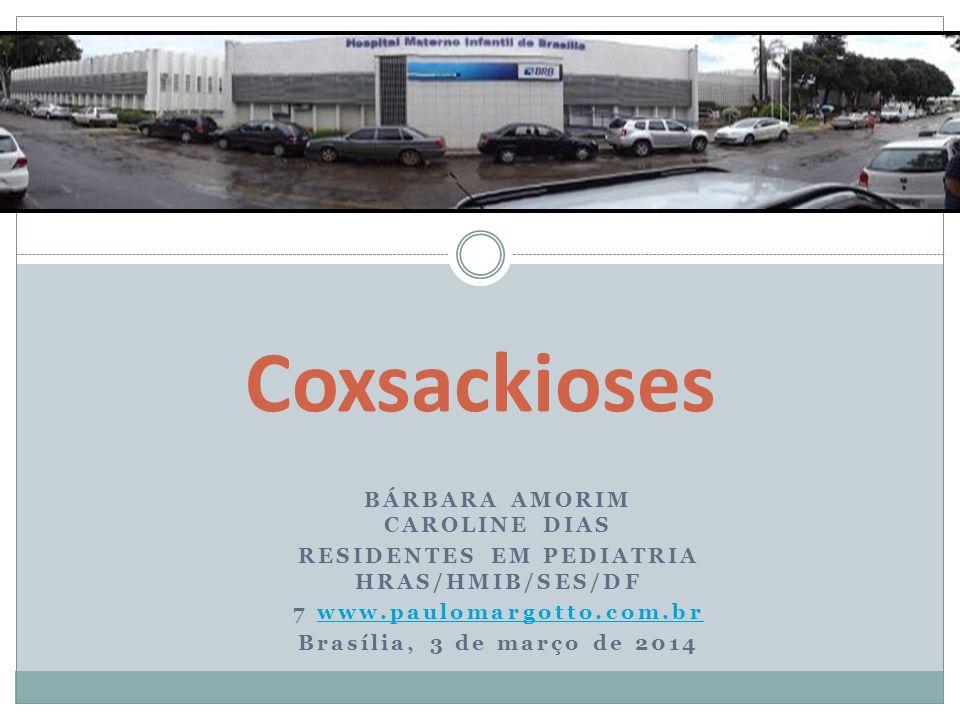 COXSACKIE Os coxsackievírus são do gênero Enterovirus, da família dos Picornaviridae Mais de 70 sorotipos, porém 10 a 15 deles são responsáveis pela maioria das doenças.