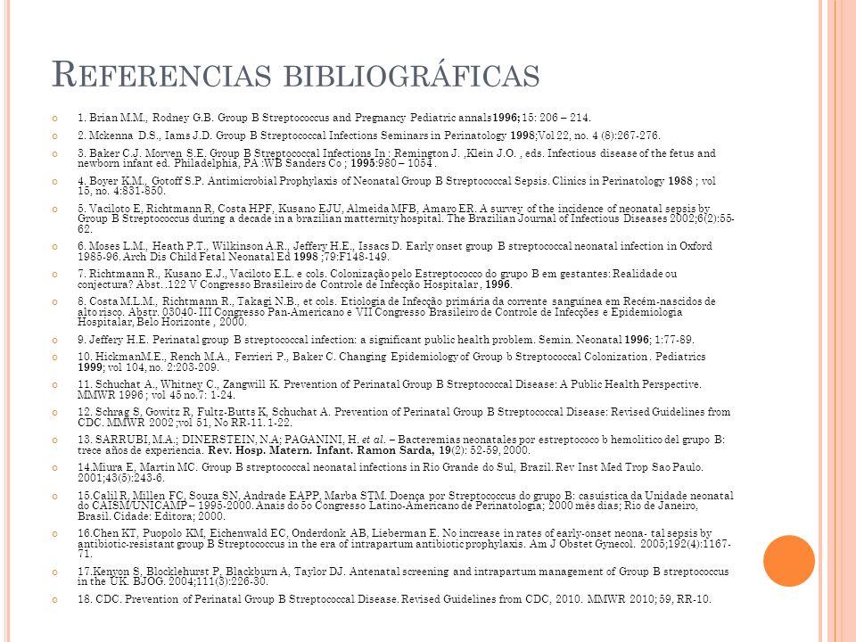 R EFERENCIAS BIBLIOGRÁFICAS 1.Brian M.M., Rodney G.B.