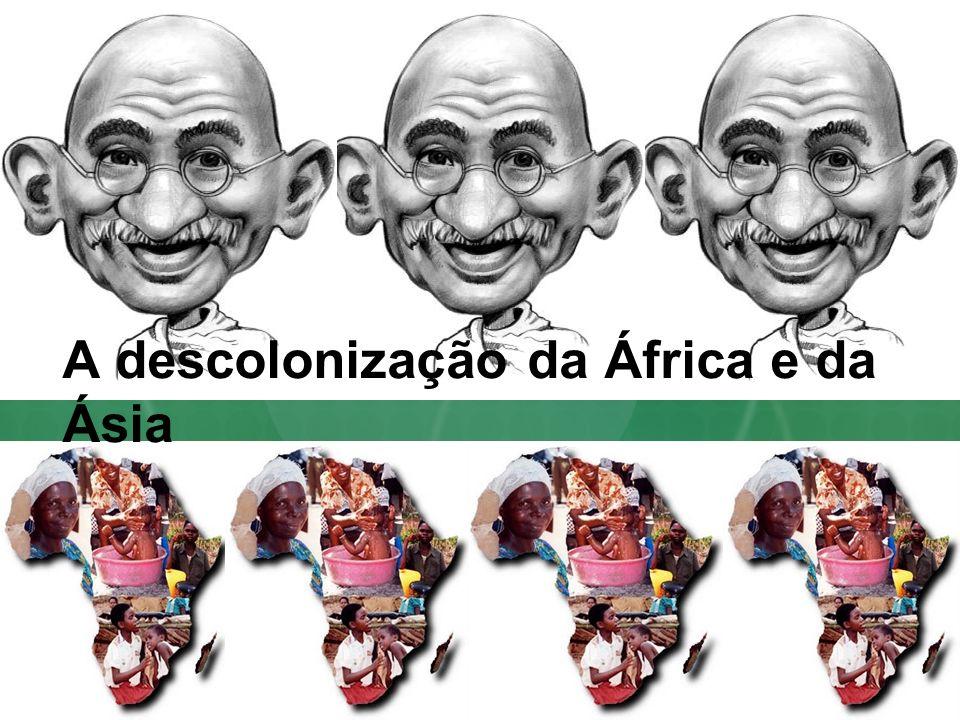 A descolonização da África e da Ásia