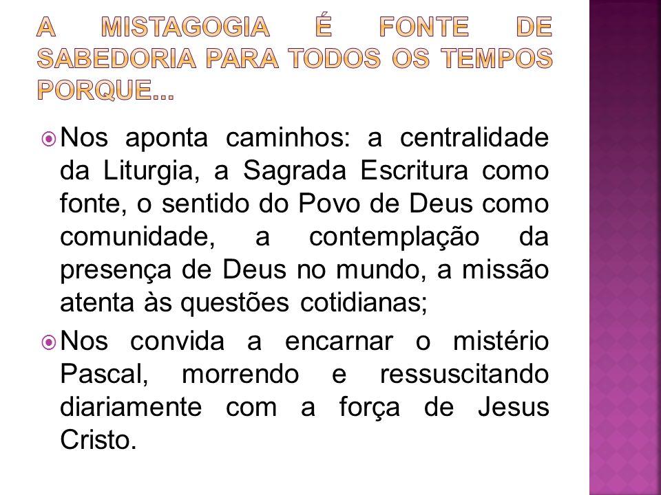Nos aponta caminhos: a centralidade da Liturgia, a Sagrada Escritura como fonte, o sentido do Povo de Deus como comunidade, a contemplação da presença