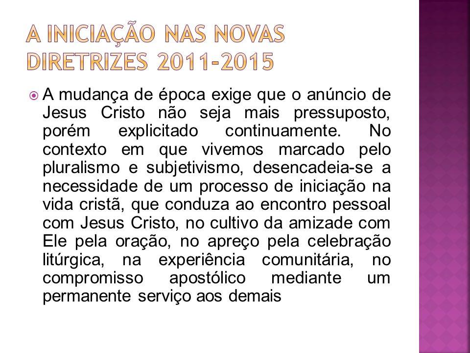 A mudança de época exige que o anúncio de Jesus Cristo não seja mais pressuposto, porém explicitado continuamente. No contexto em que vivemos marcado