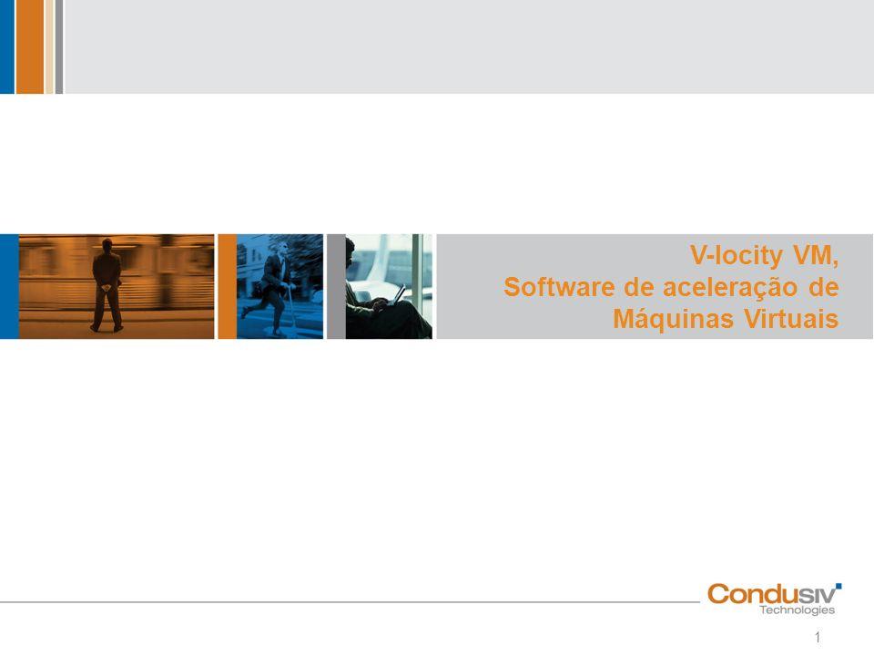 V-locity VM, Software de aceleração de Máquinas Virtuais 1