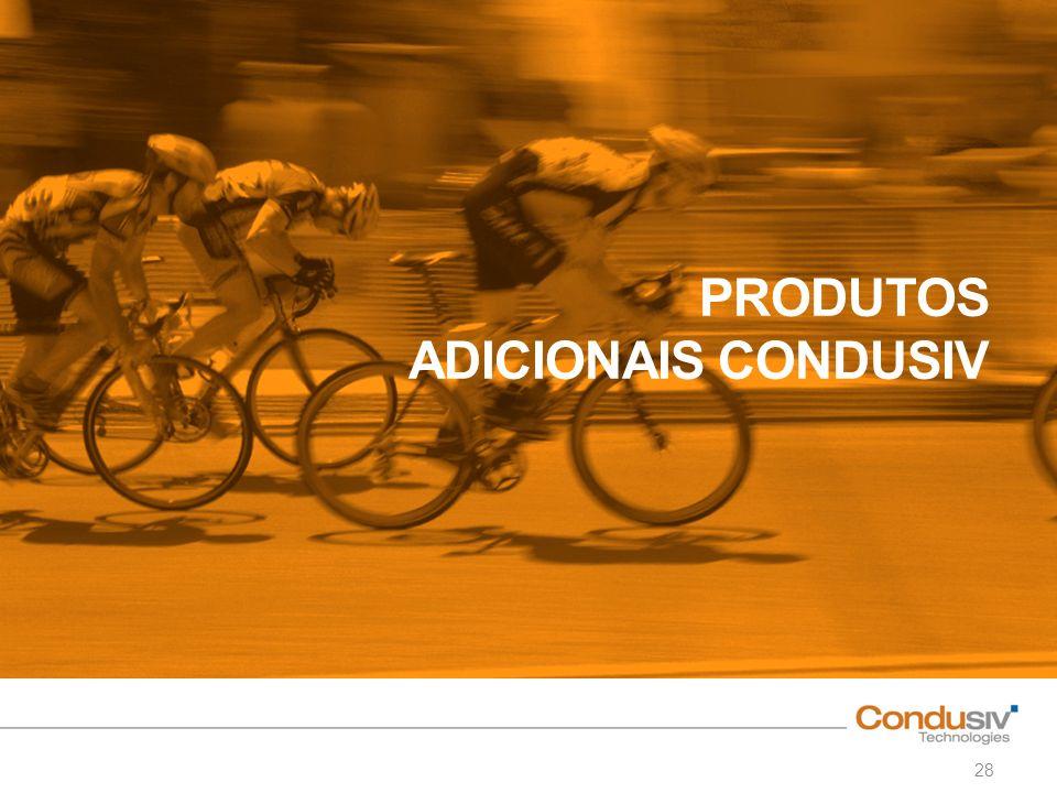 PRODUTOS ADICIONAIS CONDUSIV 28
