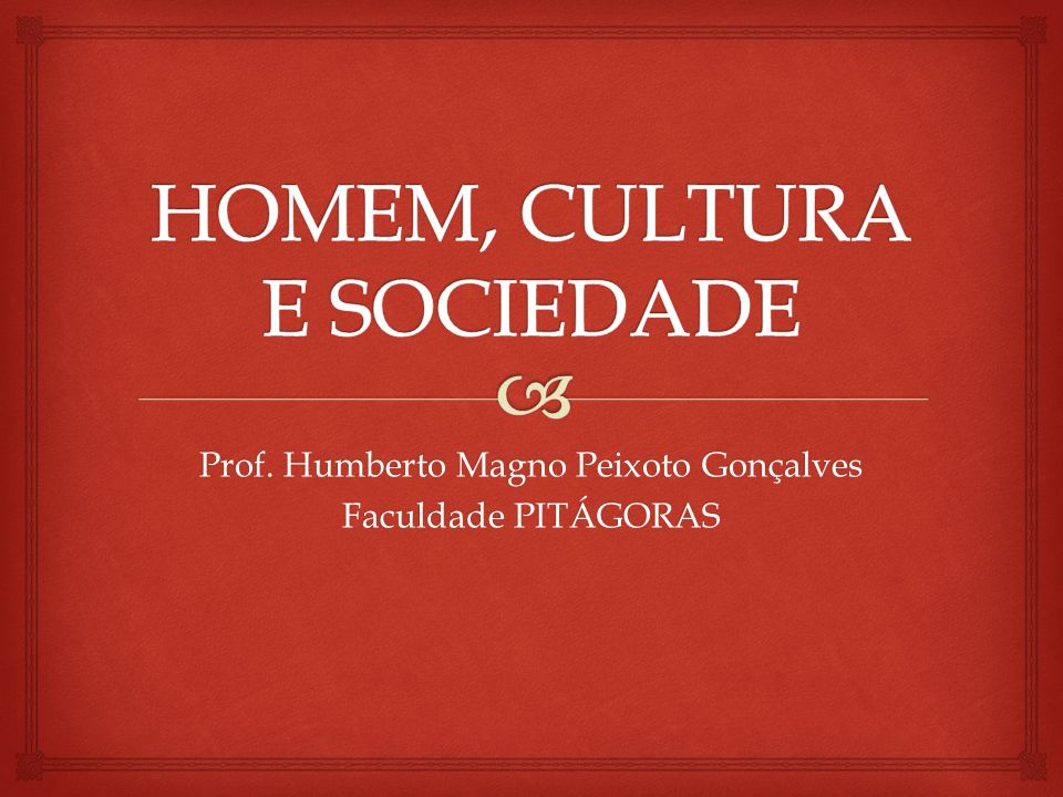 Prof. Humberto Magno Peixoto Gonçalves Faculdade PITÁGORAS