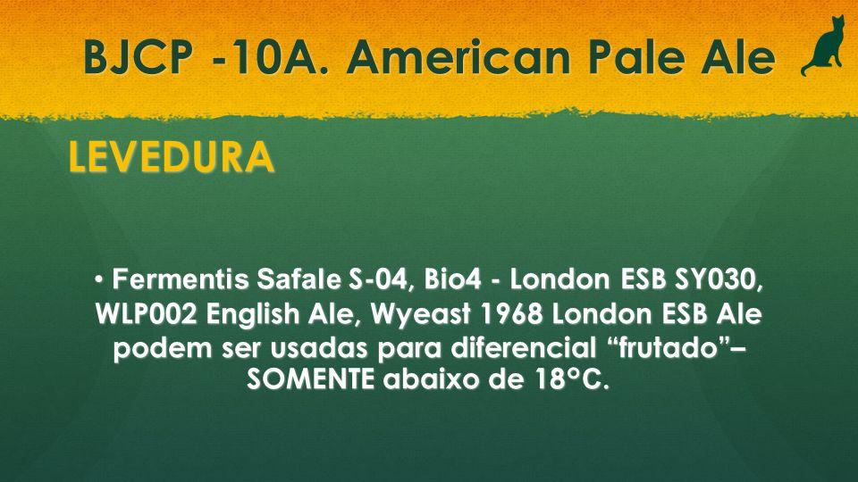 BJCP -10A. American Pale Ale LEVEDURA Fermentis Safale S-04, Bio4 - London ESB SY030, WLP002 English Ale, Wyeast 1968 London ESB Ale podem ser usadas