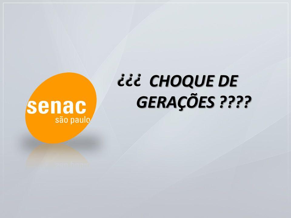 CHOQUE DE GERAÇÕES ???? ???