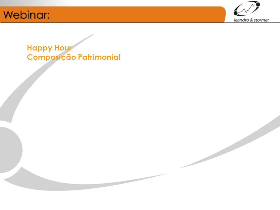 Webinar: Happy Hour Composição Patrimonial