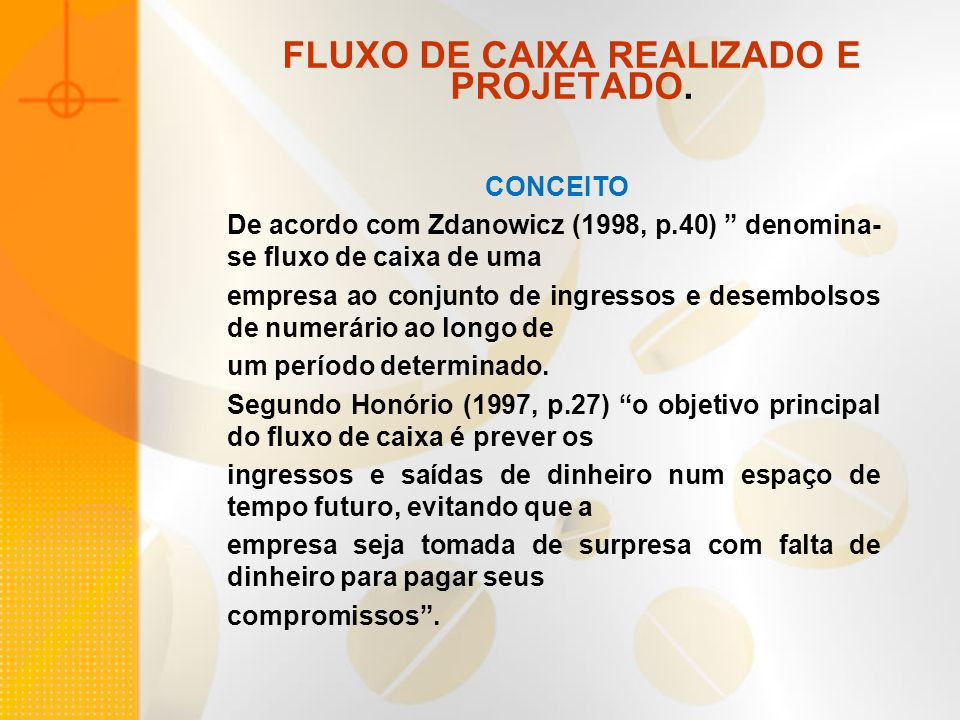 FLUXO DE CAIXA REALIZADO E PROJETADO.COMO ELABORAR UM FLUXO DE CAIXA.