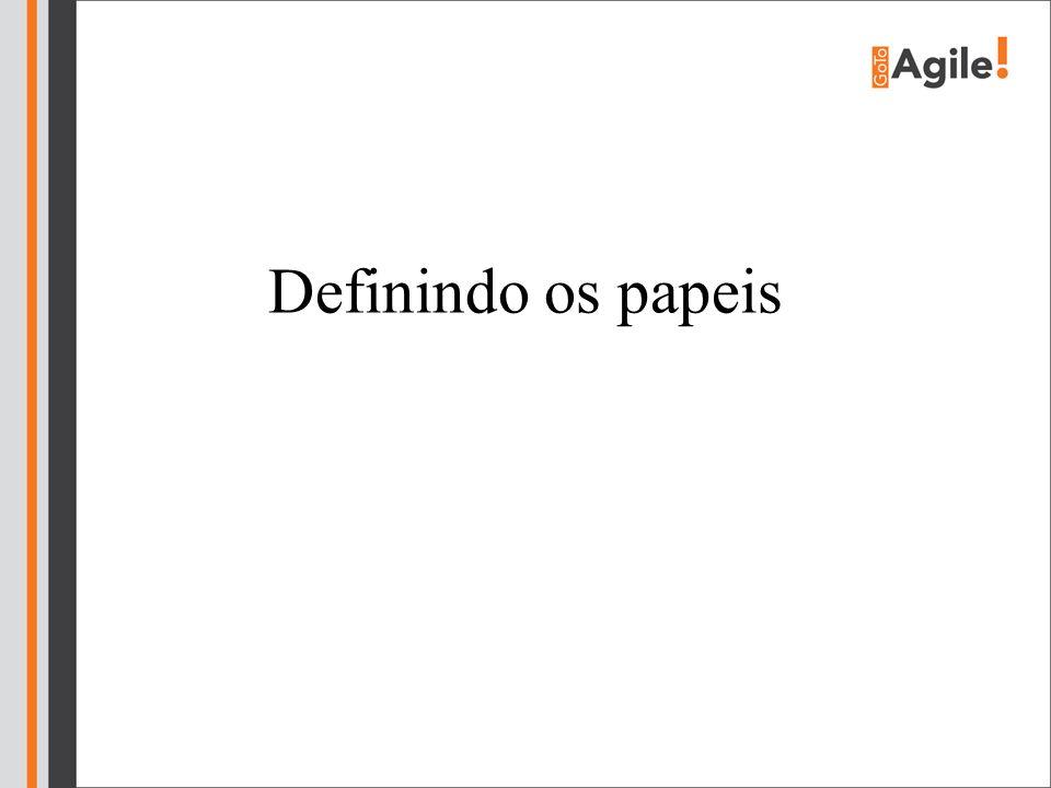 Definindo os papeis