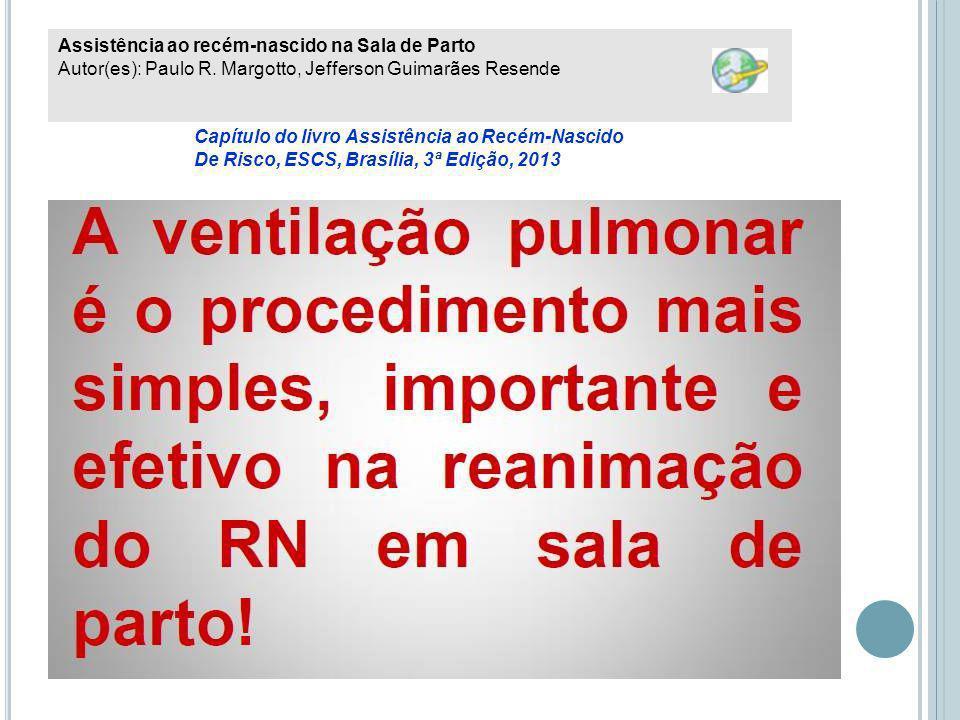 Assistência ao recém-nascido na Sala de Parto Autor(es): Paulo R.