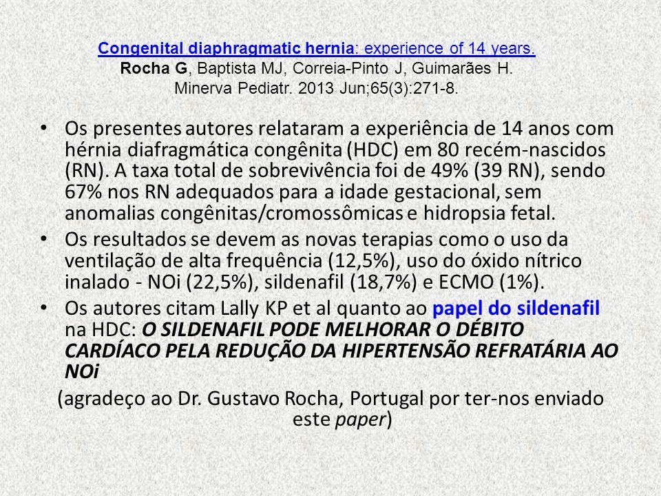 Os presentes autores relataram a experiência de 14 anos com hérnia diafragmática congênita (HDC) em 80 recém-nascidos (RN). A taxa total de sobrevivên