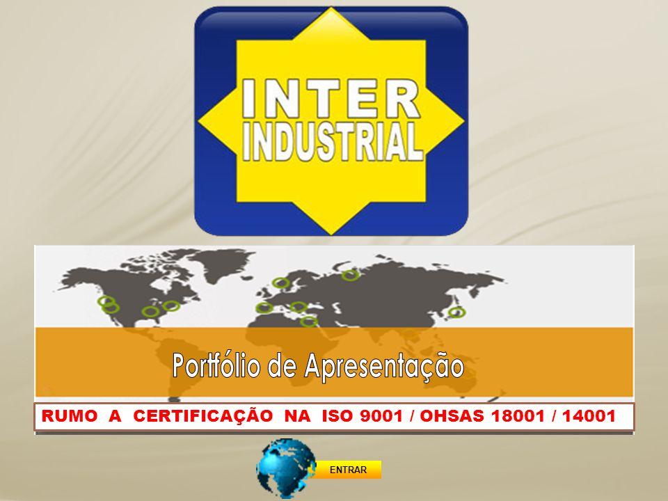 ENTRAR RUMO A CERTIFICAÇÃO NA ISO 9001 / OHSAS 18001 / 14001
