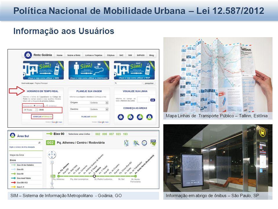 Política Nacional de Mobilidade Urbana – Lei 12.587/2012 Informação aos Usuários SIM – Sistema de Informação Metropolitano - Goiânia, GO Mapa Linhas d