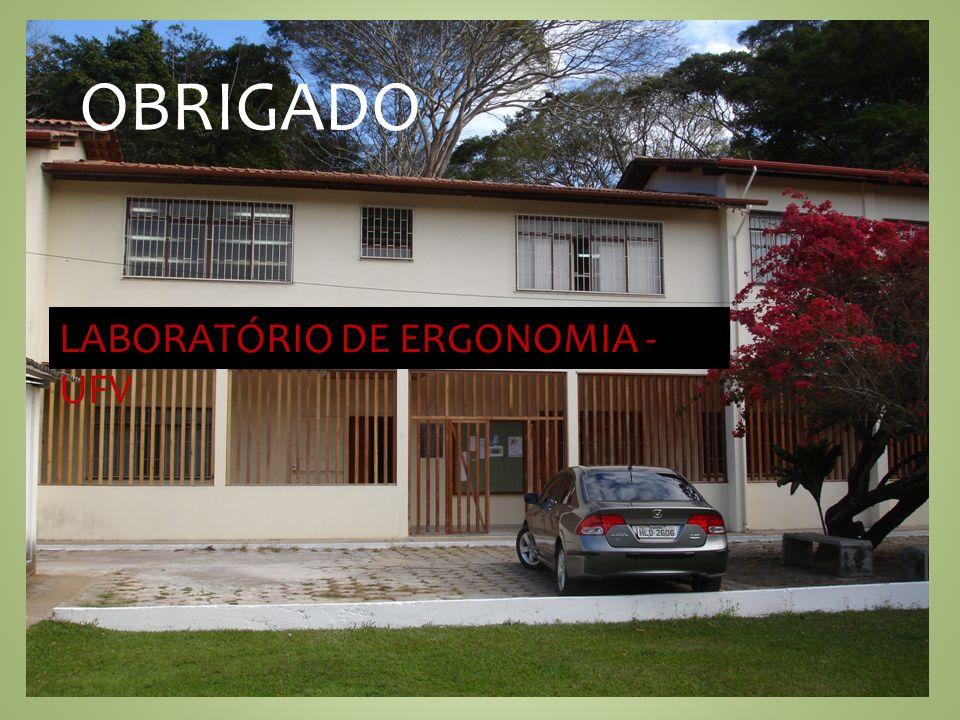 LABORATÓRIO DE ERGONOMIA - UFV OBRIGADO