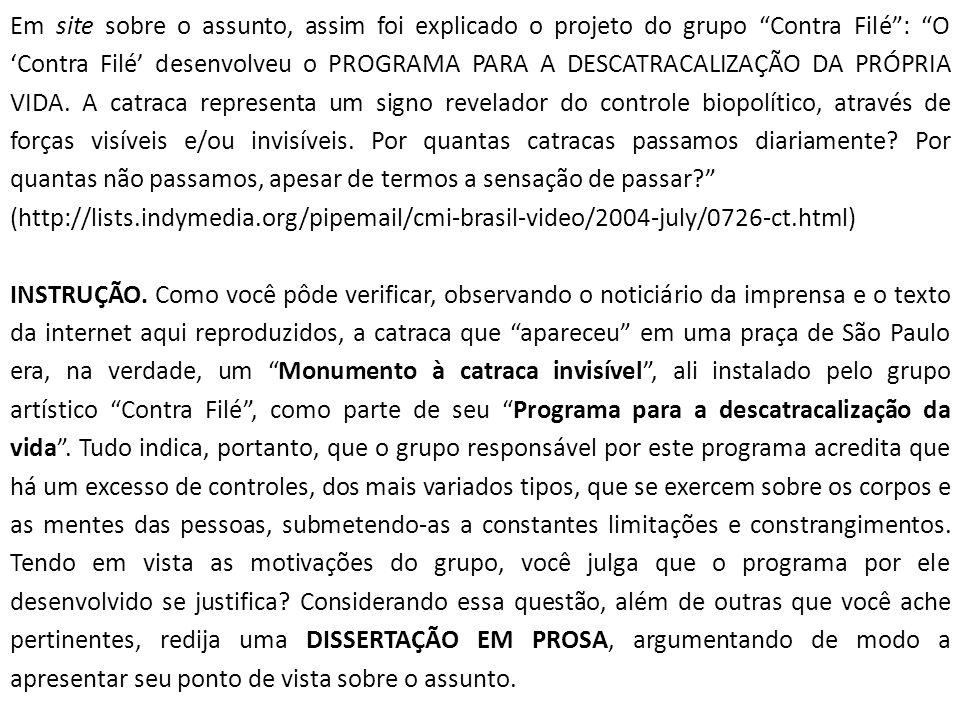 Em site sobre o assunto, assim foi explicado o projeto do grupo Contra Filé: O Contra Filé desenvolveu o PROGRAMA PARA A DESCATRACALIZAÇÃO DA PRÓPRIA