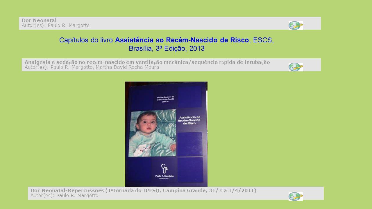 Dor Neonatal Autor(es): Paulo R.