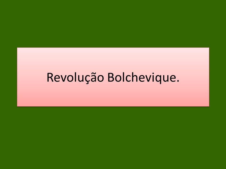 Revolução Bolchevique.