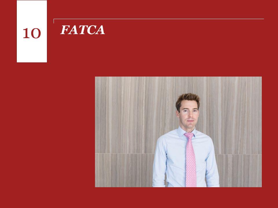 Pontos para o fechamento de 2013 FATCA 10