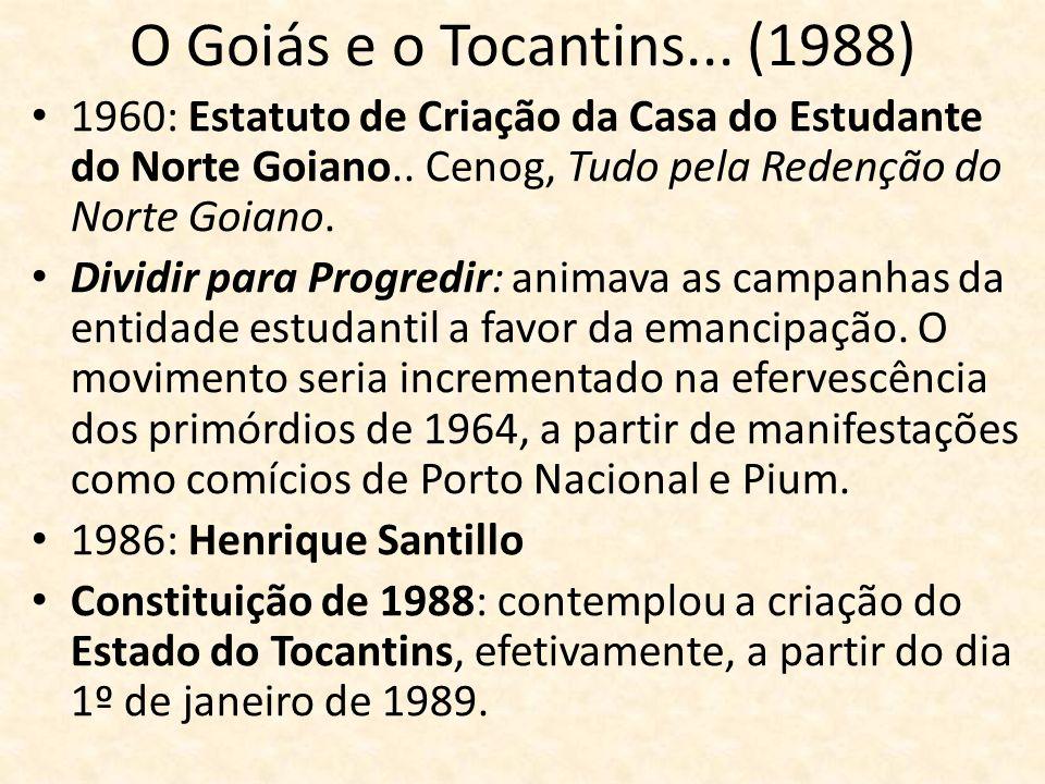 O Goiás e o Tocantins... (1988) 1960: Estatuto de Criação da Casa do Estudante do Norte Goiano.. Cenog, Tudo pela Redenção do Norte Goiano. Dividir pa