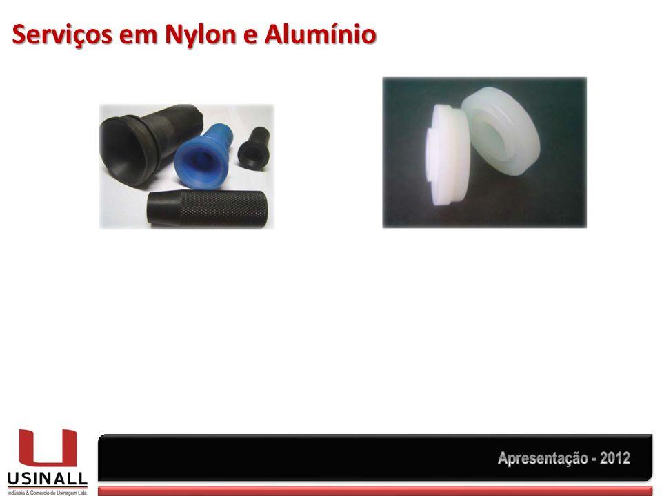 Serviços em Nylon e Alumínio