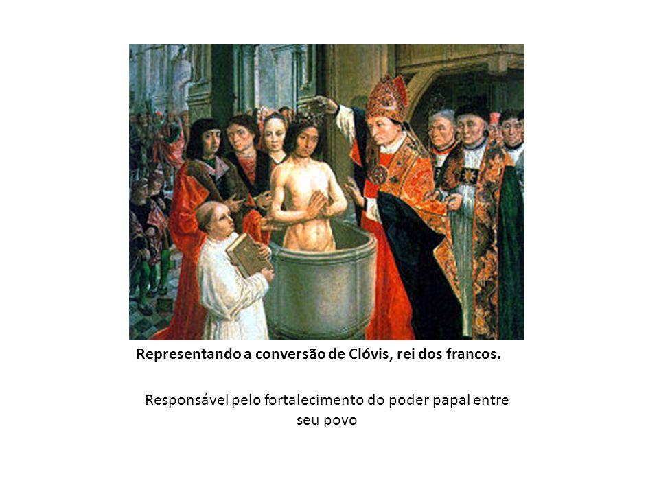 Representando a conversão de Clóvis, rei dos francos. Responsável pelo fortalecimento do poder papal entre seu povo