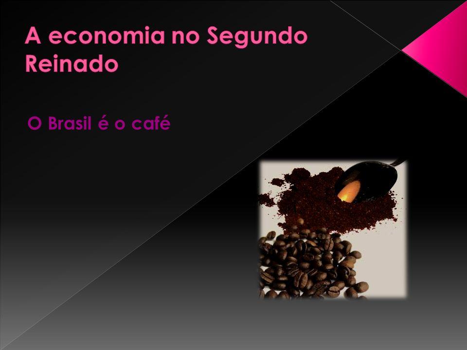 O Brasil é o café