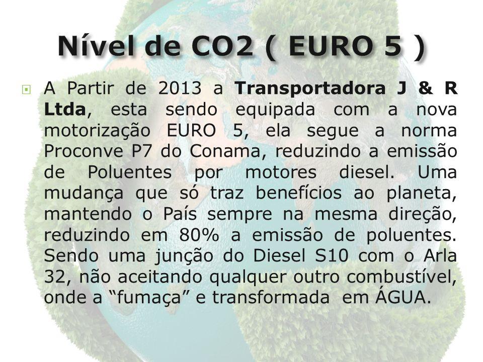 A Partir de 2013 a Transportadora J & R Ltda, esta sendo equipada com a nova motorização EURO 5, ela segue a norma Proconve P7 do Conama, reduzindo a emissão de Poluentes por motores diesel.