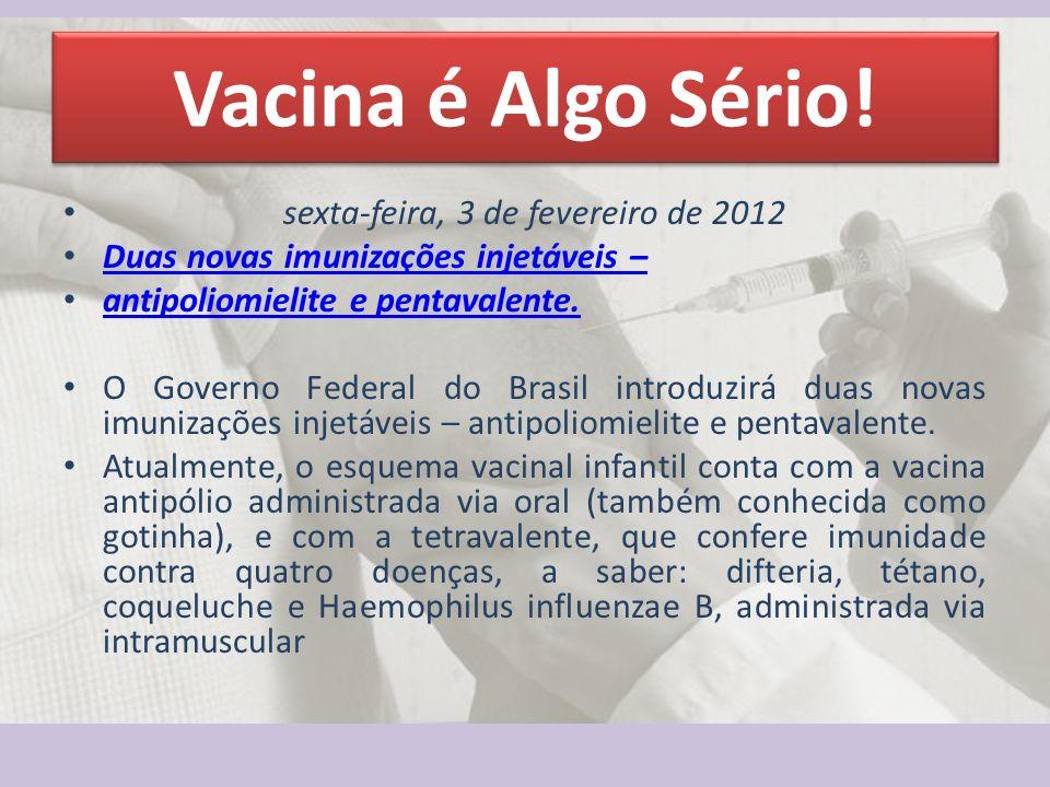 Vacina é Algo Sério.