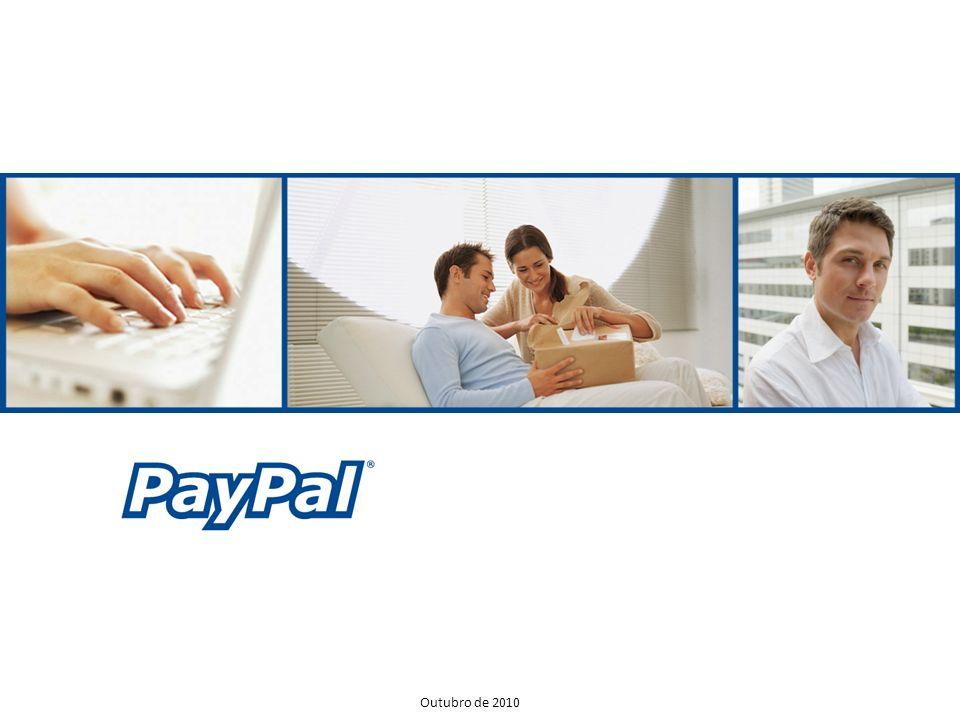 Confidencial e de propriedade da PayPal, Inc. Outubro de 2010