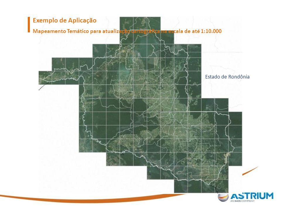 Exemplo de Aplicação Mapeamento Temático para atualização cartográfica na escala de até 1:10.000 Estado de Rondônia