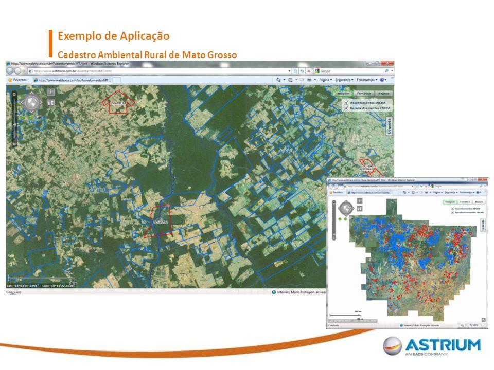 State of Mato Grosso – Brazil Exemplo de Aplicação Cadastro Ambiental Rural de Mato Grosso