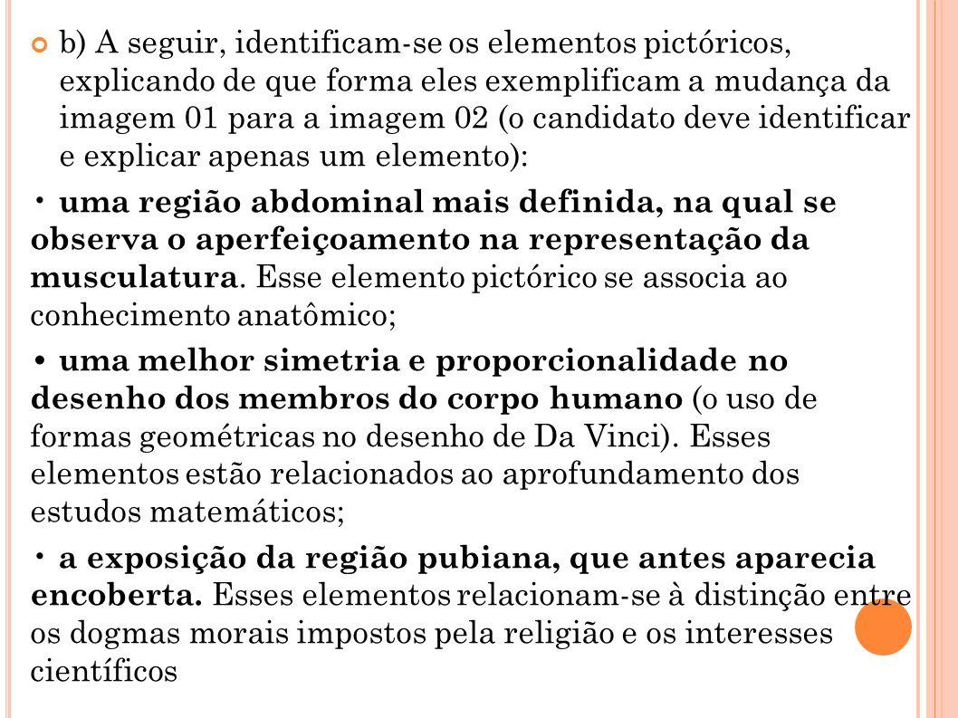 b) A seguir, identificam-se os elementos pictóricos, explicando de que forma eles exemplificam a mudança da imagem 01 para a imagem 02 (o candidato de