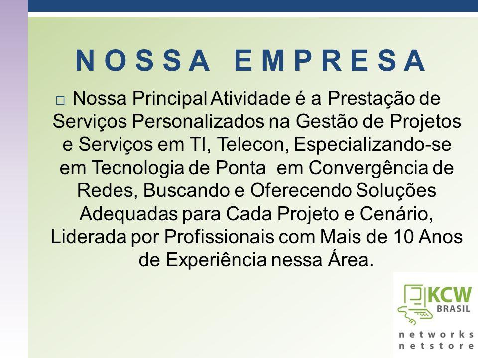 Nossa Principal Atividade é a Prestação de Serviços Personalizados na Gestão de Projetos e Serviços em TI, Telecon, Especializando-se em Tecnologia de