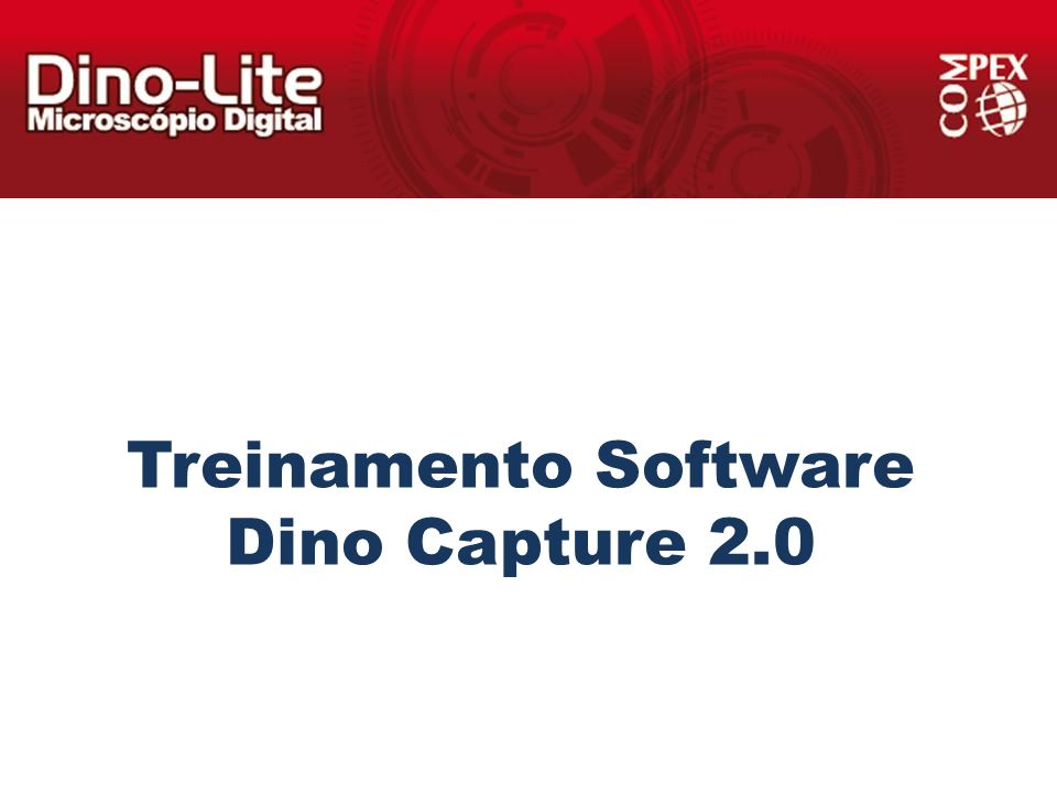 Treinamento Software Dino Capture 2.0