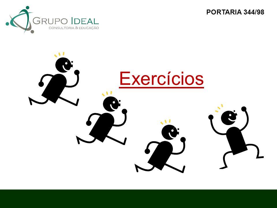 Exercícios PORTARIA 344/98