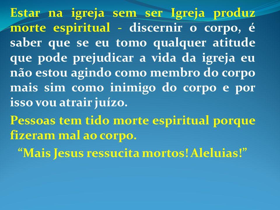 CONCLUSÃO: A Igreja de Cristo é uma Igreja vitoriosa.