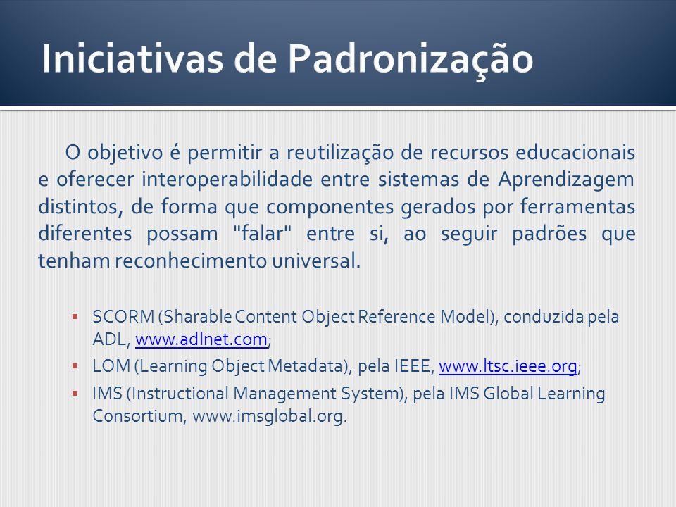 O objetivo é permitir a reutilização de recursos educacionais e oferecer interoperabilidade entre sistemas de Aprendizagem distintos, de forma que com