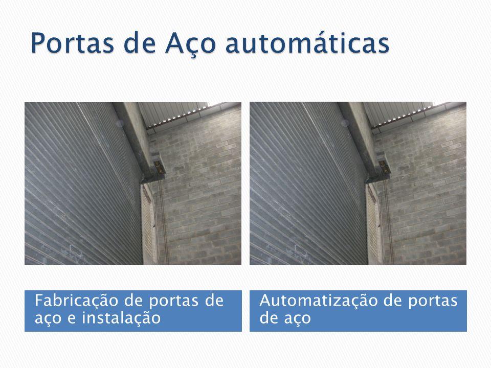 Fabricação de portas de aço e instalação Automatização de portas de aço