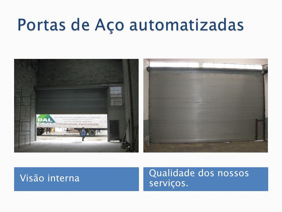 Visão interna Qualidade dos nossos serviços.
