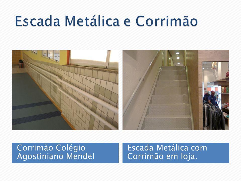 Corrimão Colégio Agostiniano Mendel Escada Metálica com Corrimão em loja.