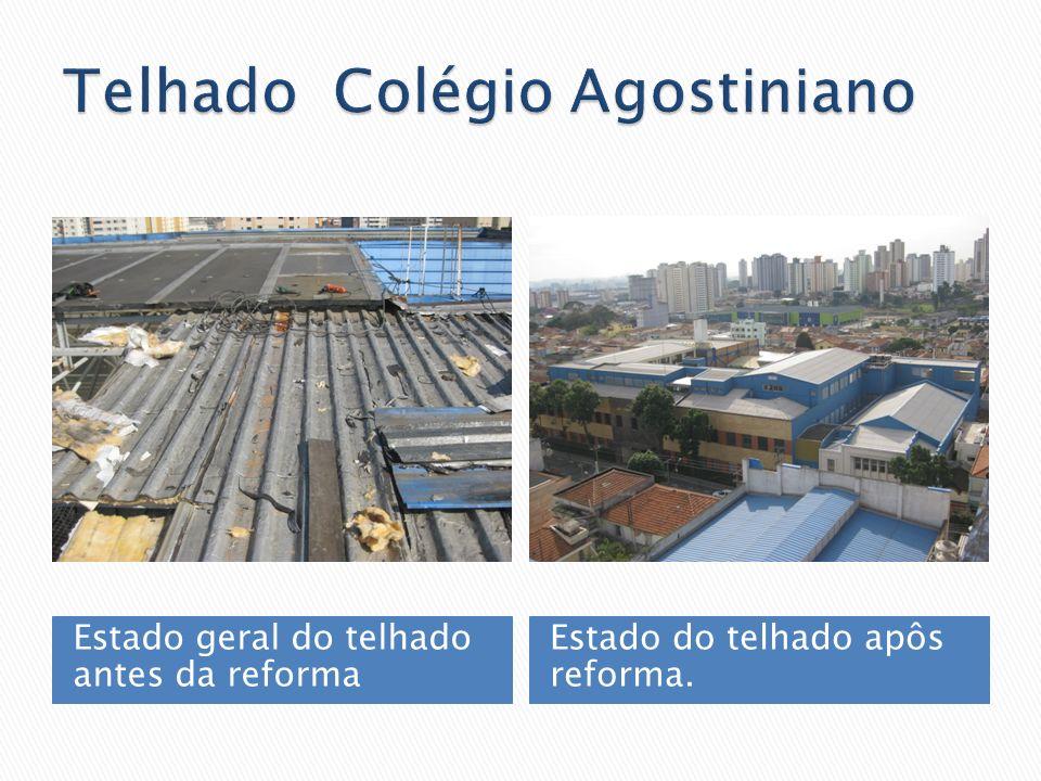 Estado geral do telhado antes da reforma Estado do telhado apôs reforma.