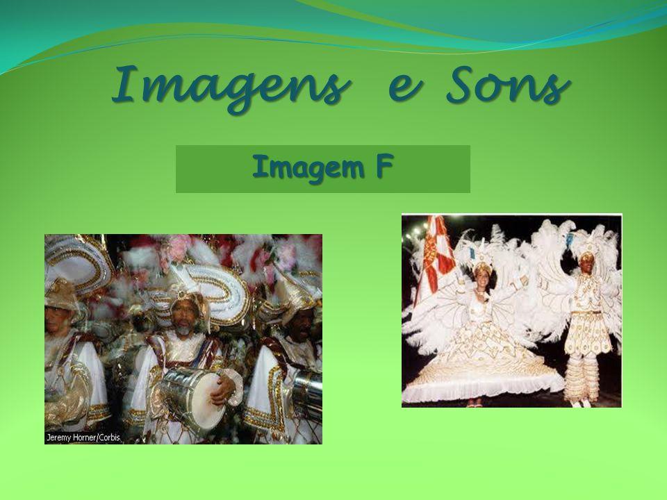 Imagens e Sons Imagem F
