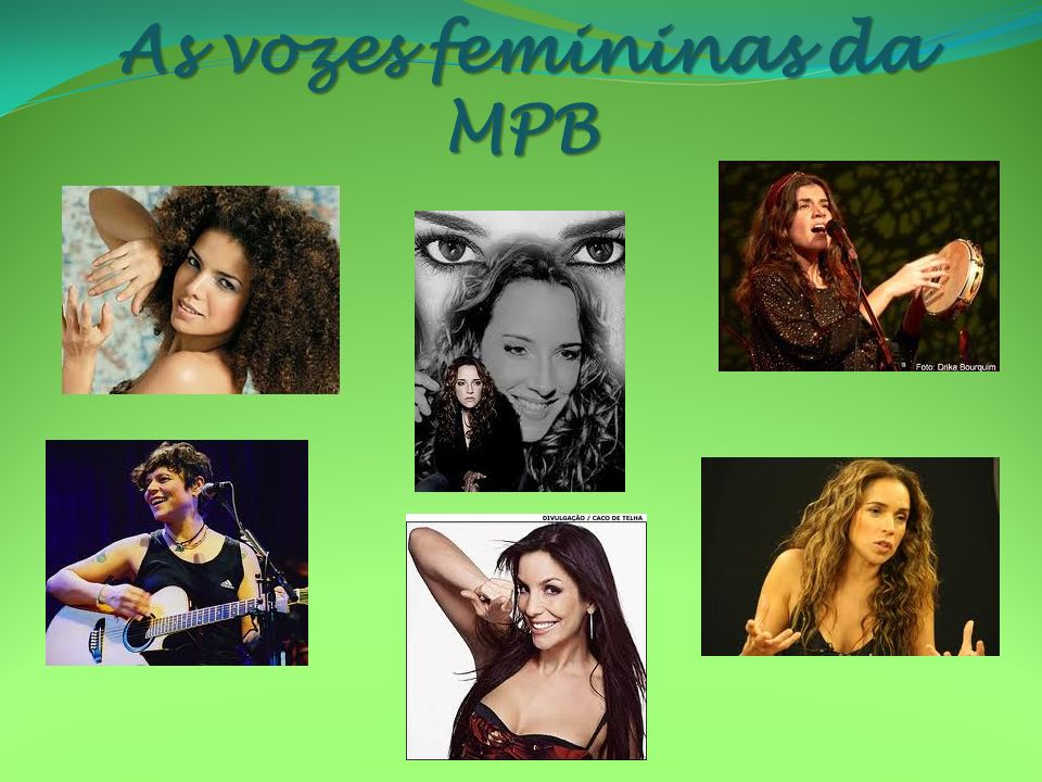 As vozes femininas da MPB